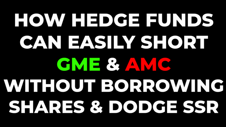 🚀How Hedge Funds Can Easily short GME and AMC 💎🙌 without borrowing shares & dodge the SSR Rule